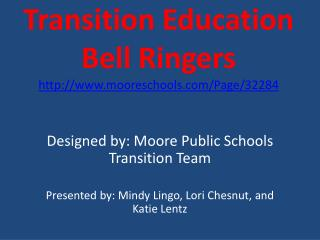 Transition Education  Bell  Ringers mooreschools/Page/32284