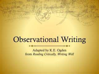 Observational Writing