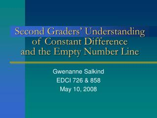 Second Graders  Understanding of Constant Difference and the Empty Number Line