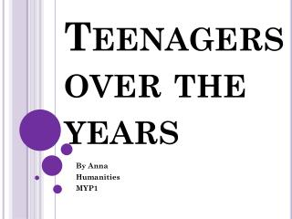 Teenagers over the years