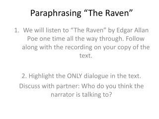 "Paraphrasing ""The Raven"""