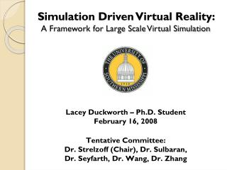 Simulation Driven Virtual Reality:  A Framework for Large Scale Virtual Simulation