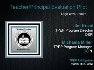 Teacher/Principal Evaluation Pilot