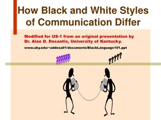 How Black and White Styles of Communication Differ