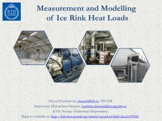 Measurement and Modelling  of  Ice  Rink Heat  Loads