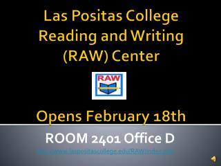 Las Positas College Reading and Writing (RAW)  Center Opens February 18th