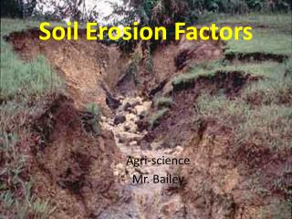 Soil Erosion Factors