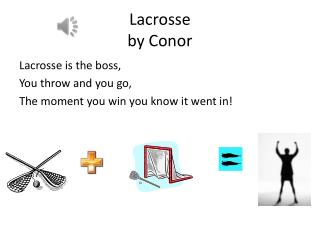Lacrosse  by  Conor