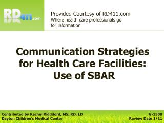 Communication Strategies for Health Care Facilities:  Use of SBAR