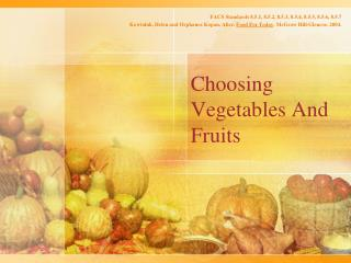 Choosing Vegetables And Fruits