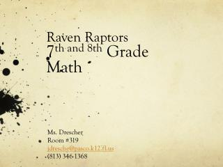 Raven Raptors 7 th and 8th  Grade Math
