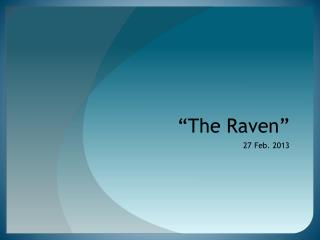 �The Raven�