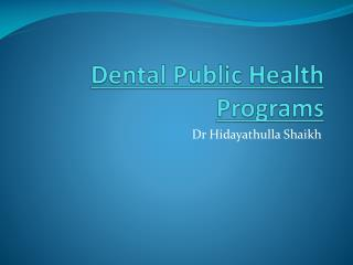 Dental Public Health Programs
