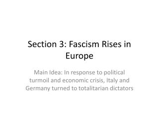 Section 3: Fascism Rises in Europe