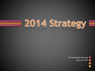 2014 Strategy