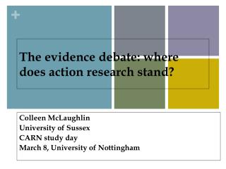 The evidence debate:  where does  action research stand?