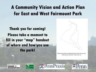 A Community Vision and Action Plan f or East and West Fairmount Park