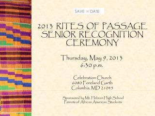 2013  Rites  of  Passage Senior  Recognition Ceremony