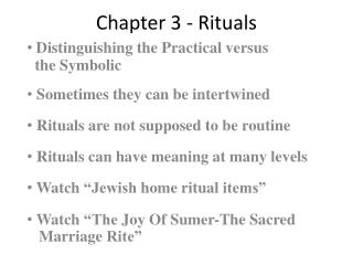 Chapter 3 - Rituals