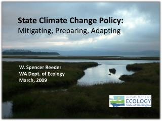 State Climate  Change  Policy:  Mitigating, Preparing, Adapting
