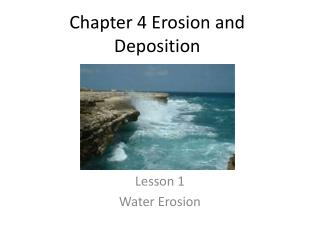 Chapter 4 Erosion and Deposition