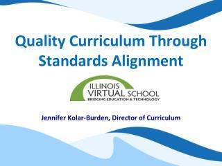 Quality Curriculum Through Standards Alignment