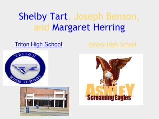 Shelby Tart , Joseph Benson, and Margaret Herring