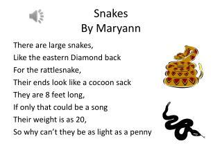 Snakes By  Maryann