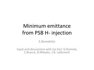 Minimum  emittance from PSB H- injection