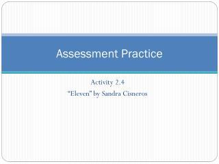 Assessment Practice
