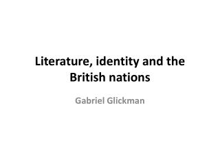Literature, identity and the British nations