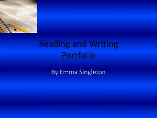 Reading and  W riting  Portfolio