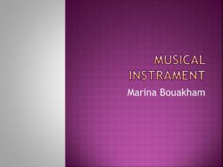 Musical  Instrament
