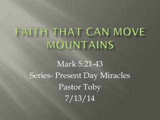 Faith that can move mountains