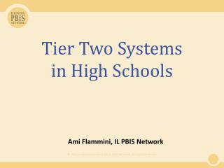 Tier  Two  Systems in  High Schools