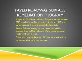 Paved Roadway Surface Remediation Program