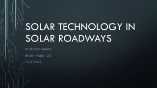 Solar technology in solar roadways
