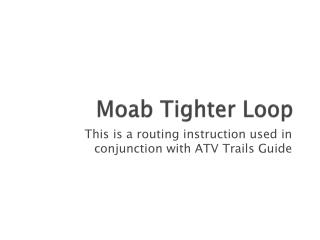 Moab  Tighter  Loop