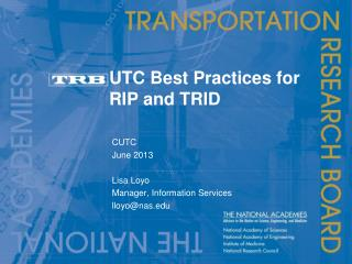 UTC Best Practices for RIP and TRID