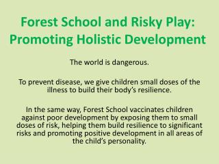 Forest School and Risky Play: Promoting Holistic Development
