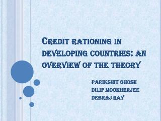 Credit rationing in developing countries: an overview of the theory