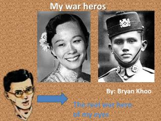 My war  heros