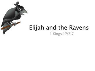 Elijah and the Ravens
