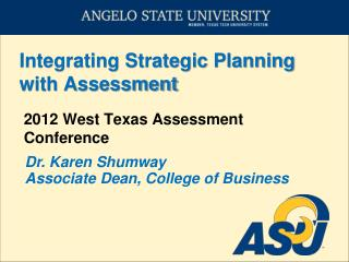 Integrating Strategic Planning with Assessment