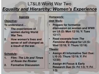 L7&L8:World  War Two Equality and Hierarchy: Women's Experience