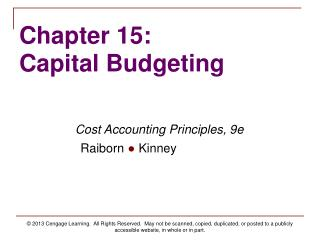Chapter 15: Capital Budgeting