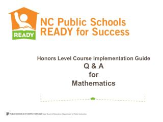 Honors Level Course Implementation Guide  Q & A   for Mathematics