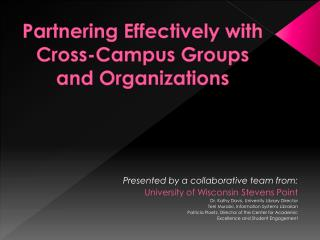 Partnering Effectively with Cross-Campus Groups and Organizations