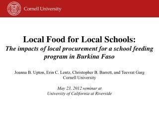 Joanna B. Upton, Erin C. Lentz, Christopher B. Barrett, and Teevrat  Garg Cornell University