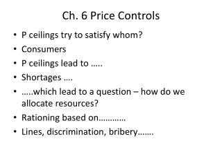 Ch. 6 Price Controls